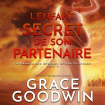 L'Enfant Secret de son Partenaire by Grace Goodwin audiobook