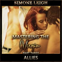 'Allies' -  'Mastering the Virgin' Part Three by Simone Leigh audiobook