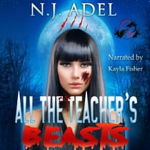 All the Teacher's Pet Beasts by N.J. Adel audiobook