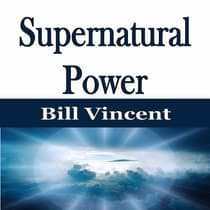 Supernatural Power by Bill Vincent audiobook