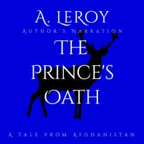 The Prince's Oath by A LeRoy audiobook