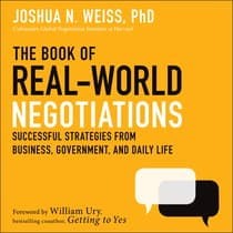 The Book of Real-World Negotiations by Joshua N. Weiss audiobook