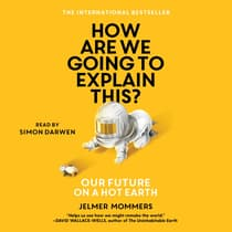 How Are We Going to Explain This by Jelmer Mommers audiobook