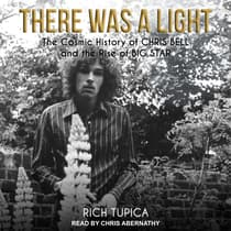 There Was A Light by Rich Tupica audiobook