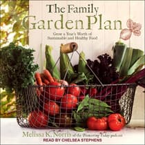 The Family Garden Plan by Melissa K. Norris audiobook