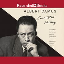 Committed Writings by Albert Camus audiobook