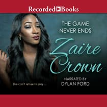 The Game Never Ends by Zaire Crown audiobook