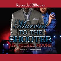 Married to the Shooter by Michel Moore audiobook