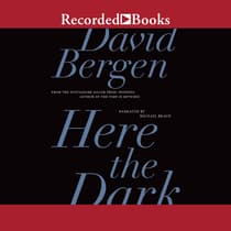 Here the Dark by David Bergen audiobook