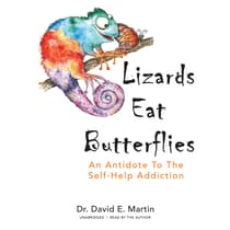 Lizards Eat Butterflies by David E. Martin audiobook