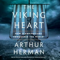 The Viking Heart by Arthur Herman audiobook