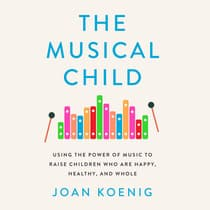 The Musical Child by Joan Koenig audiobook