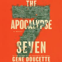 The Apocalypse Seven by Gene Doucette audiobook