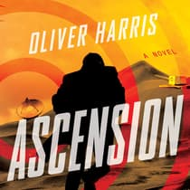Ascension by Oliver Harris audiobook