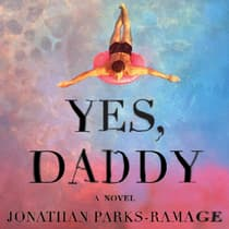Yes, Daddy by Jonathan Parks-Ramage audiobook