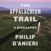 The Appalachian Trail by Philip D'Anieri audiobook