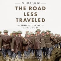 The Road Less Traveled by Philip Zelikow audiobook