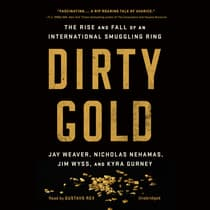 Dirty Gold by Kyra Gurney audiobook