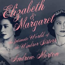 Elizabeth & Margaret by Andrew Morton audiobook