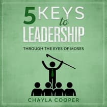 5 Keys To Leadership by Chayla Cooper audiobook