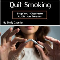 Quit Smoking by Shelly Gauntlet audiobook