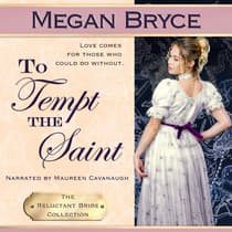 To Tempt The Saint by Megan Bryce audiobook