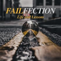 Failfection by K Ira audiobook