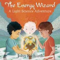 The Energy Wizard by John Richards audiobook