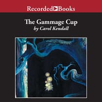 The Gammage Cup by Carol Kendall audiobook