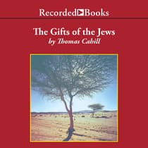 The Gifts of the Jews by Thomas Cahill audiobook