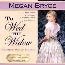 To Wed The Widow by Megan Bryce audiobook