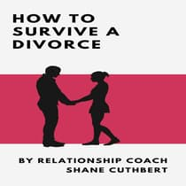 HOW TO SURVIVE DIVORCE by Shane Cuthbert audiobook