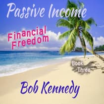 Passive Income by Bob Kennedy audiobook