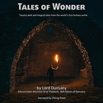 Tales of Wonder by Lord Dunsany audiobook