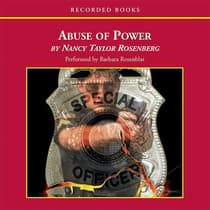 Abuse of Power by Nancy Taylor Rosenberg audiobook