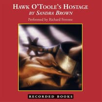 Hawk O'Toole's Hostage by Sandra Brown audiobook