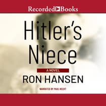Hitler's Niece by Ron Hansen audiobook