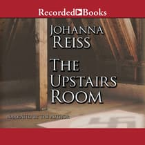 The Upstairs Room by Johanna Reiss audiobook
