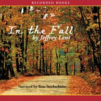 In the Fall by Jeffrey Lent audiobook