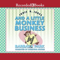 Junie B. Jones and a Little Monkey Business by Barbara Park audiobook