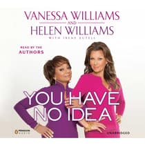 You Have No Idea by Vanessa Williams audiobook