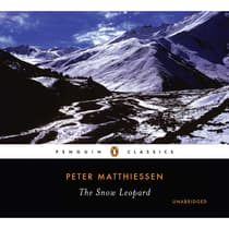 The Snow Leopard by Peter Matthiessen audiobook