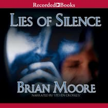 Lies of Silence by Brian Moore audiobook