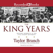 The King Years by Taylor Branch audiobook