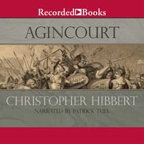 Agincourt by Christopher Hibbert audiobook