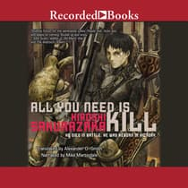 All You Need is Kill by Hiroshi Sakurazaka audiobook