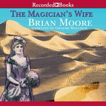 The Magician's Wife by Brian Moore audiobook