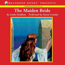 The Maiden Bride by Linda Needham audiobook