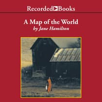 A Map of the World by Jane Hamilton audiobook