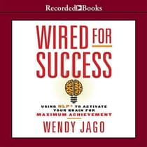 Wired for Success by Wendy Jago audiobook